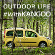 OUTDOOR LIFE With KANGOO
